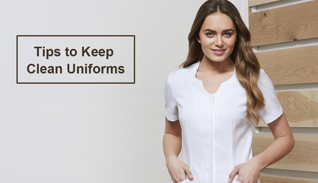 Tips to Keep Your Company Uniforms Clean?